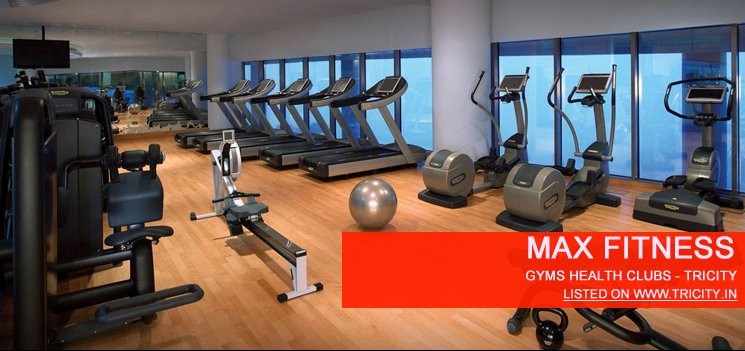 Max Fitness, Mohali