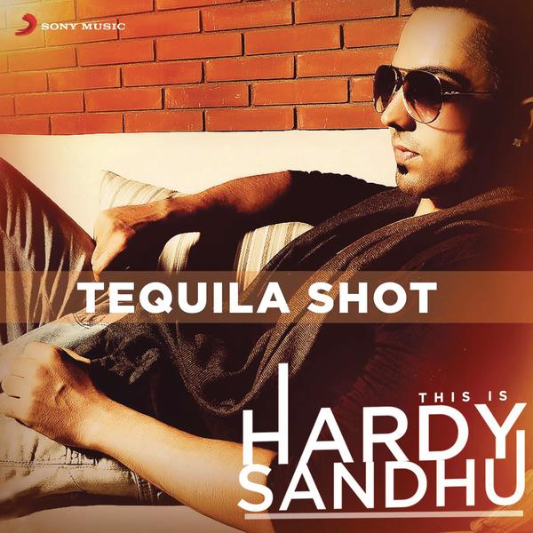 Tequila Shot hardy sandhu