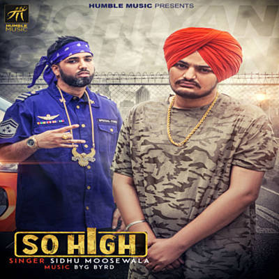 so high sidhu moose wala song