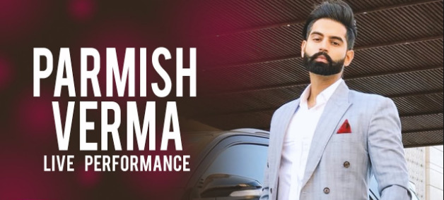 Aah Le Chakk Main Aa Gya –Chandigarh Get Ready For Parmish Verma Live!