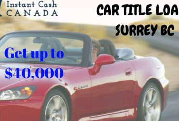 Car Title Loans Surrey In BC