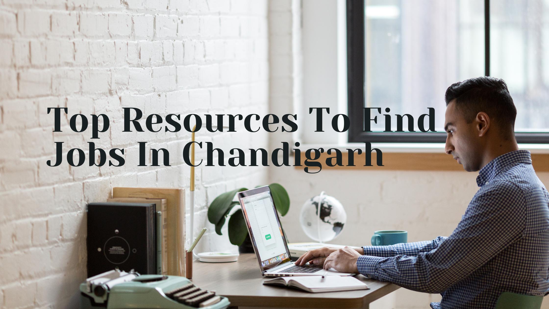 Jobs In Chandigarh